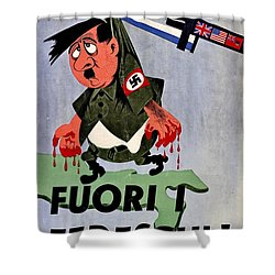 War Poster - Ww2 - Out With The Fuhrer Shower Curtain by Benjamin Yeager