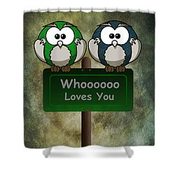 Whoooo Loves You  Shower Curtain by David Dehner