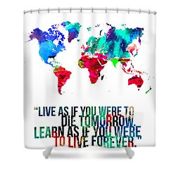 World Map With A Quote Shower Curtain by Naxart Studio