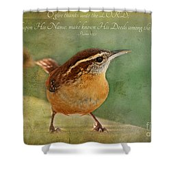 Wren With Verse Shower Curtain