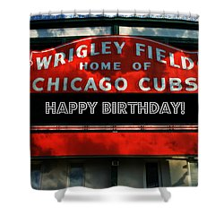 Wrigley Field -- Happy Birthday Shower Curtain
