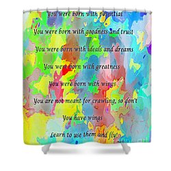 You Have Wings Shower Curtain by Barbara Griffin