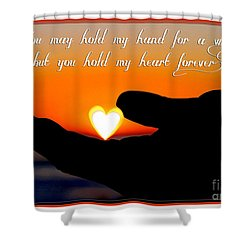 You Hold My Heart Forever By Diana Sainz Shower Curtain