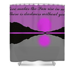 Your Love Shower Curtain by George Pedro