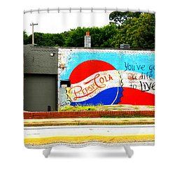 You've Got A Life To Live Pepsi Cola Wall Mural Shower Curtain