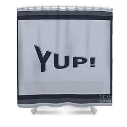 Shower Curtain featuring the photograph Yup Colorized by Joseph Baril