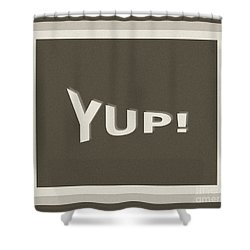 Shower Curtain featuring the photograph Yup Greyscale by Joseph Baril