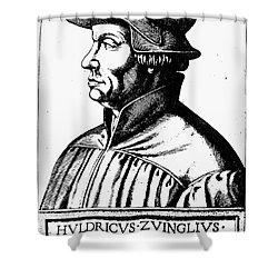 Huldreich Zwingli Shower Curtain by Granger