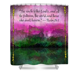 The Earth Is The Lord's Shower Curtain by Christopher Gaston