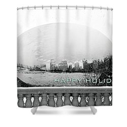 Happy Holidays From Chicago Shower Curtain