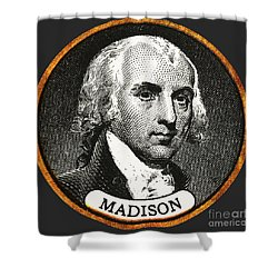 James Madison, 4th American President Shower Curtain by Photo Researchers
