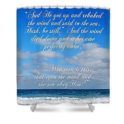 And He Said To The Sea - Hush Shower Curtain by Linda Mesibov
