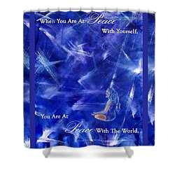 At Peace Shower Curtain by The Art With A Heart By Charlotte Phillips