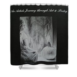 Charcoal Expressions My Poetry And Art Book Shower Curtain by Carla Carson