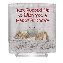 Crab Happy Birthday Shower Curtain by Judy Hall-Folde