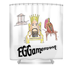 Eggamemnon Shower Curtain