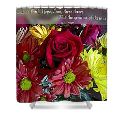 Faith Hope Love II Shower Curtain by Debbie Portwood