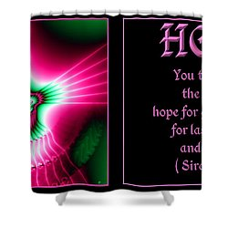 Fractal Hope Sirach 2 Shower Curtain by Rose Santuci-Sofranko