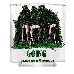 Going Commando Shower Curtain