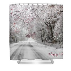 Happy Holidays - Clarks Valley Shower Curtain by Lori Deiter