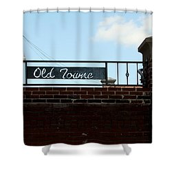 Old Towne Sign Shower Curtain