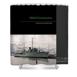 Shower Curtain featuring the mixed media Photobook On Hmas Castlemaine by Blair Stuart