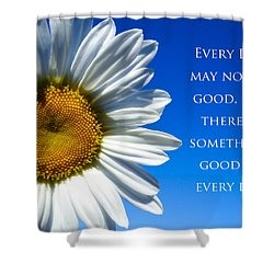 Something Good Shower Curtain by Julia Wilcox