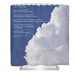 Thanks For Sundays Shower Curtain