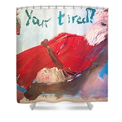 Shower Curtain featuring the painting Tired Santa by Judith Desrosiers