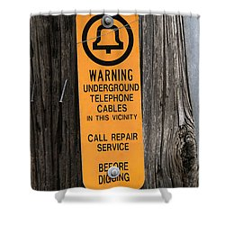 Underground Telephone Cable Sign Shower Curtain by Photo Researchers