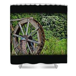Wells Of Salvation Shower Curtain