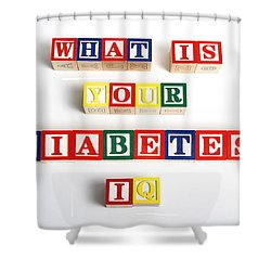 What Is Your Diabetes Iq Shower Curtain by Photo Researchers