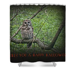Whoooo Wishes  You A Happy Halloween - Greeting Card - Owl Shower Curtain by Mother Nature