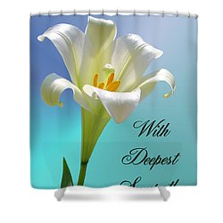 With Deepest Sympathy Shower Curtain by Kristin Elmquist