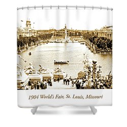 1904 World's Fair, Grand Basin View From Festival Hall Shower Curtain