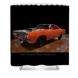 1969 Plymouth Road Runner A12 Shower Curtain