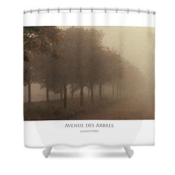 Avenue Des Arbres Shower Curtain
