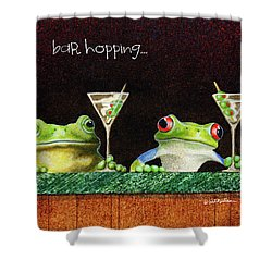 Bar Hopping... Shower Curtain by Will Bullas