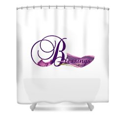 Blessings Shower Curtain by Ann Lauwers