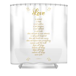 1 Corinthians 13 Love Is White Background Shower Curtain