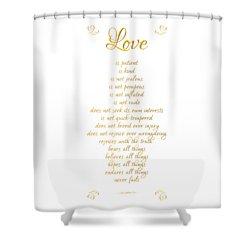 1 Corinthians 13 Love Is White Background Shower Curtain