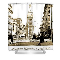 Downtown Milwaukee, C. 1915-1920, Vintage Photograph Shower Curtain