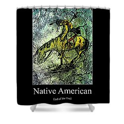 Shower Curtain featuring the digital art End Of The Trail 1 by Ayasha Loya