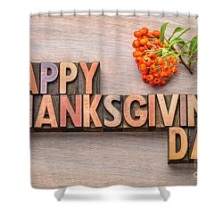 Happy Thanksgiving Day In Wood Type Shower Curtain
