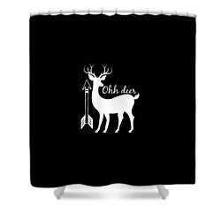 Ohh Deer Shower Curtain