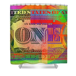 Pop-art Colorized One U. S. Dollar Bill Reverse Shower Curtain by Serge Averbukh