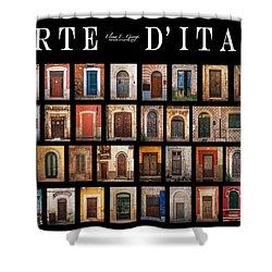 Porte D'italia Shower Curtain