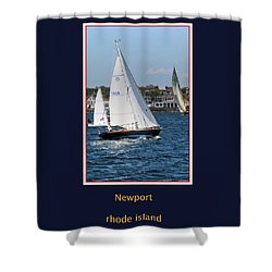 Sailing Newport Shower Curtain by Tom Prendergast