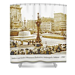 Soldiers' And Sailors' Monument Dedication, Indianapolis, Indian Shower Curtain by A Gurmankin