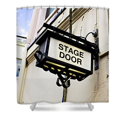 Stage Door Sign Shower Curtain